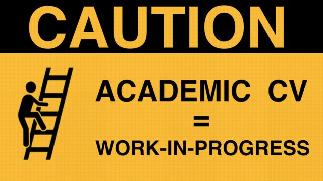 Sign with text: Caution Academic CV is work in progress