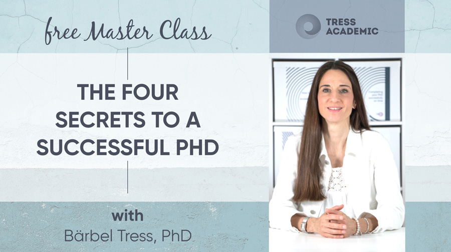 Free PhD Master Class: The 4 secrets to a successful PhD