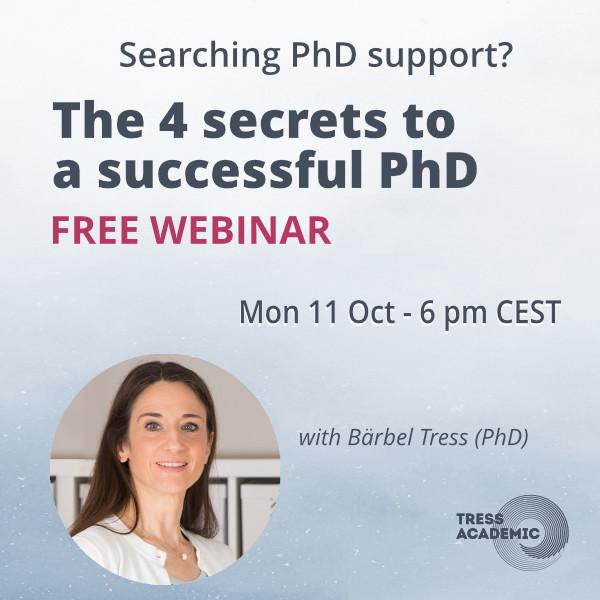 The 4 secrets to a successful PhD - Free Webinar